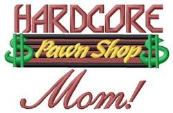 Hardcore Mom embroidery design