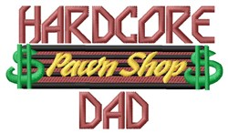 Hardcore Dad embroidery design