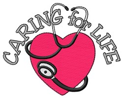 Caring for Life embroidery design