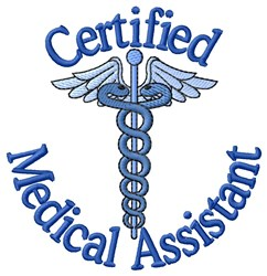 Certified Medical Assistant embroidery design