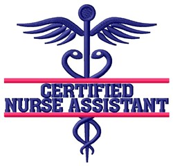 Certified Nurse Assistant embroidery design