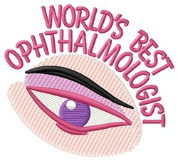 Best Ophthalmologist embroidery design