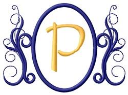 Oval Swirl Monogram P embroidery design