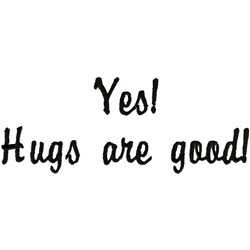 Hugs Are Good embroidery design
