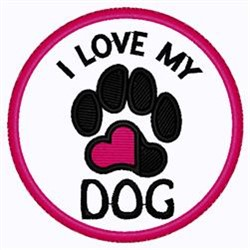 Love My Dog Patch embroidery design