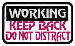 Do Not Distract Patch embroidery design