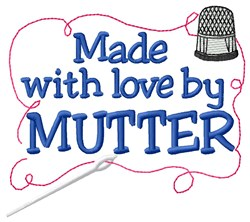 Made By Mutter embroidery design