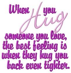 When You Hug embroidery design