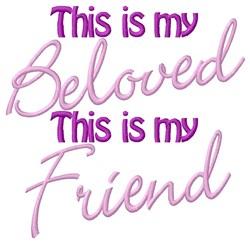 Beloved Friend embroidery design