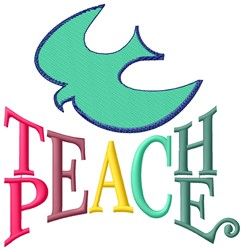 Teach Peace Dove embroidery design