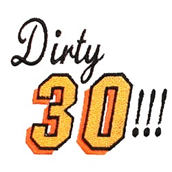 Dirty Thirty embroidery design
