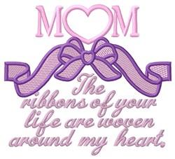 Mom Around My Heart embroidery design