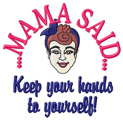 Hands To Yourself embroidery design