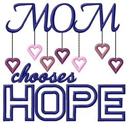 Chooses Hope embroidery design