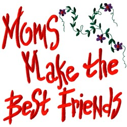 Moms best friends embroidery design