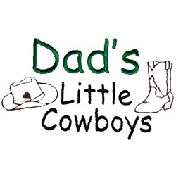 Dads Little Cowboys embroidery design