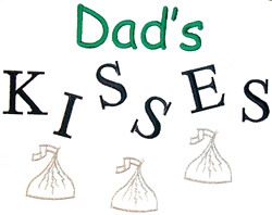 Dads kisses embroidery design
