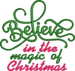 Believe In Christmas Magic embroidery design