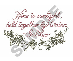 WINE IS SUNLIGHT embroidery design