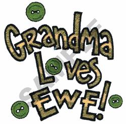 GRANDMA LOVES EWE embroidery design