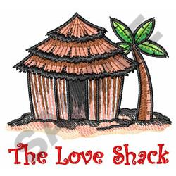 THE LOVE SHACK embroidery design