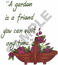 A GARDEN IS A FRIEND embroidery design