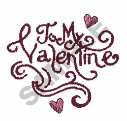 TO MY VALENTINE embroidery design