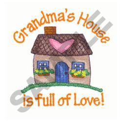 GRANDMAS HOUSE OF LOVE embroidery design