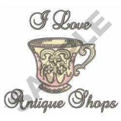I LOVE ANTIQUE SHOPS embroidery design