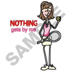 NOTHING GETS BY ME embroidery design
