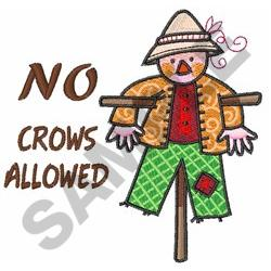 NO CROWS ALLOWED embroidery design