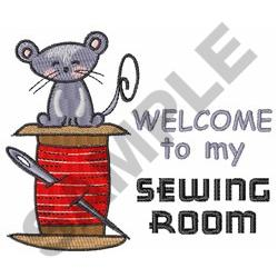 WELCOME TO MY SEWING ROOM embroidery design