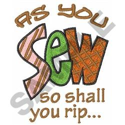 SEW SHALL YOU RIP embroidery design