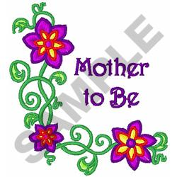 MOTHER TO BE embroidery design