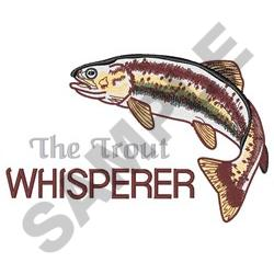 THE TROUT WHISPERER embroidery design