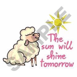SUN WILL SHINE TOMORROW embroidery design