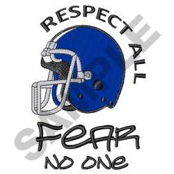 RESPECT ALL FEAR NO ONE embroidery design