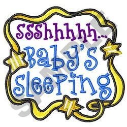 SSHHH BABYS SLEEPING embroidery design