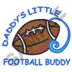 Daddys Little Football Buddy embroidery design