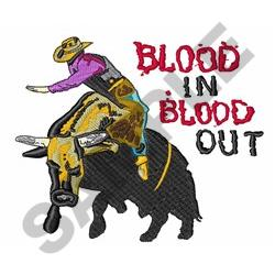 BLOOD IN BLOOD OUT embroidery design