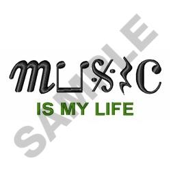 MUSIC IS MY LIFE embroidery design