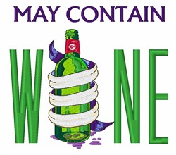 MAY CONTAIN WINE embroidery design