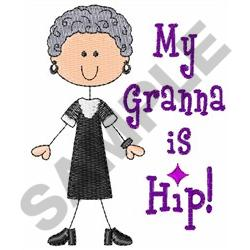MY GRANNA IS HIP embroidery design