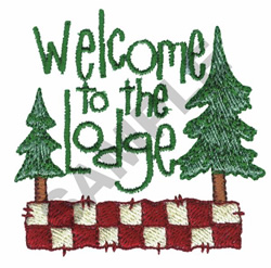 WELCOME TO THE LODGE embroidery design