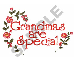 GRANDMAS ARE SPECIAL embroidery design