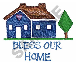 BLESS OUR HOME embroidery design