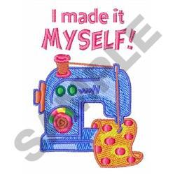 I MADE IT MYSELF embroidery design