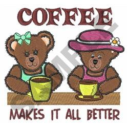 COFFEE MAKES IT BETTER embroidery design