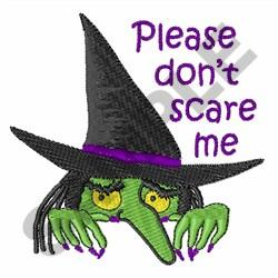 PLEASE DONT SCARE ME embroidery design