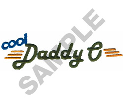 COOL DADDY O embroidery design
